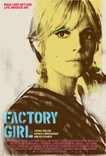 Factory Girl Film Review by Amy Simmons